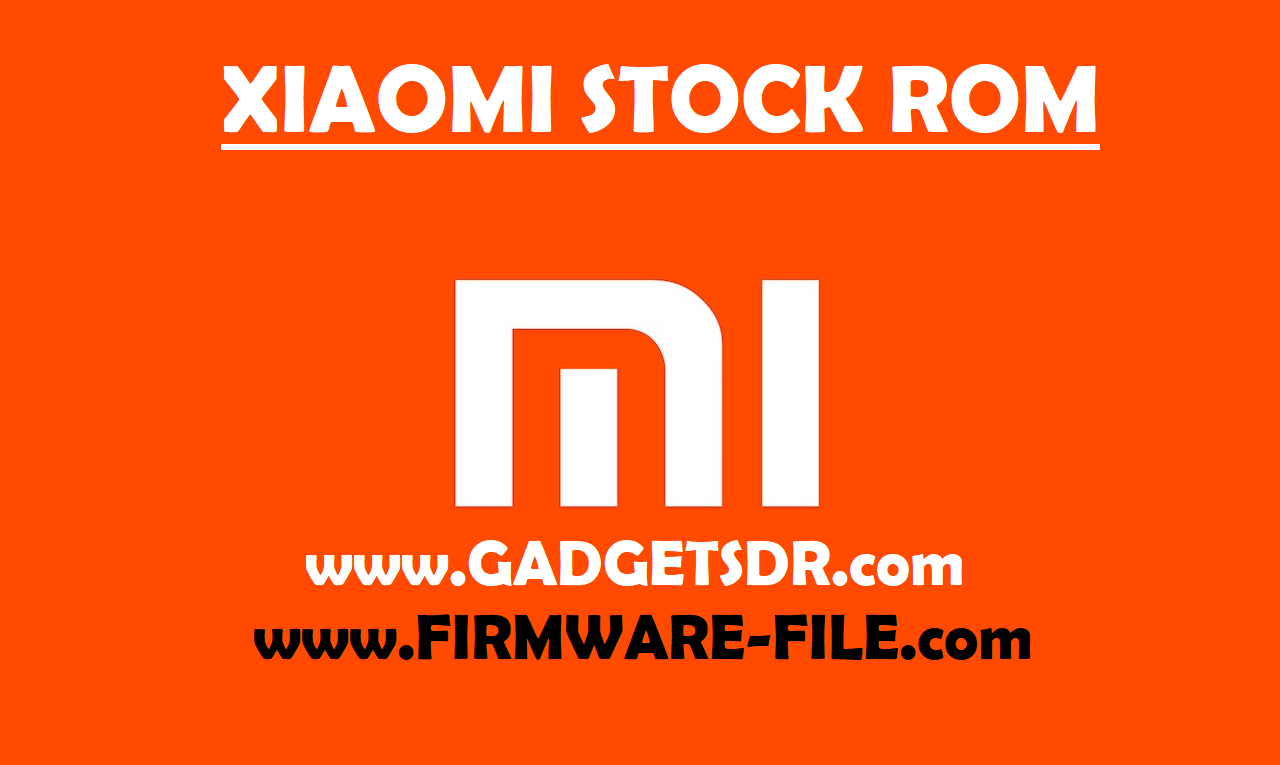 Xiaomi Redmi Note 4 Stock Rom -Firmware Rom