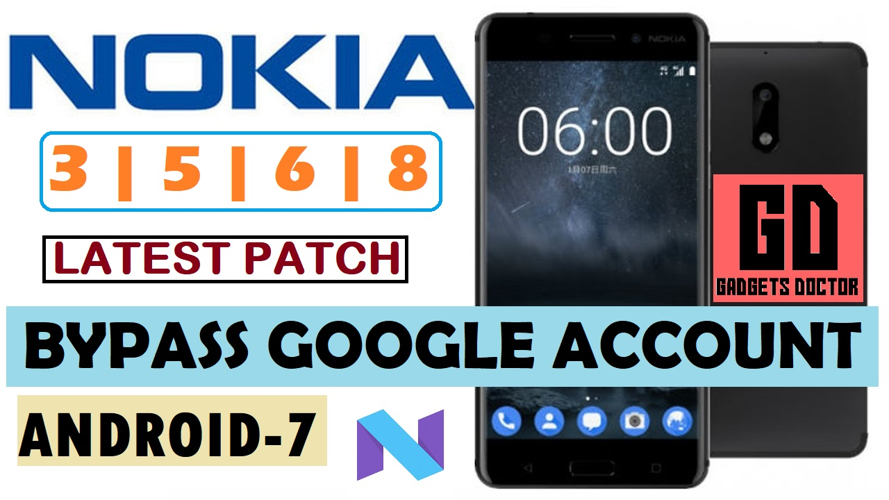 ALL Nokia 3 , 5 , 6 , 8 FRP (Latest PATCH)