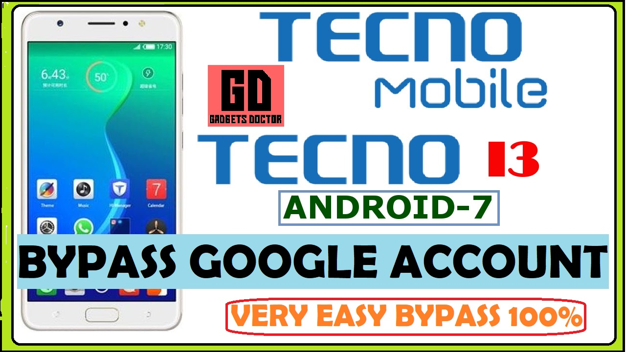 Techno I3 FRP ( Android - 7 O ) VERY EASY