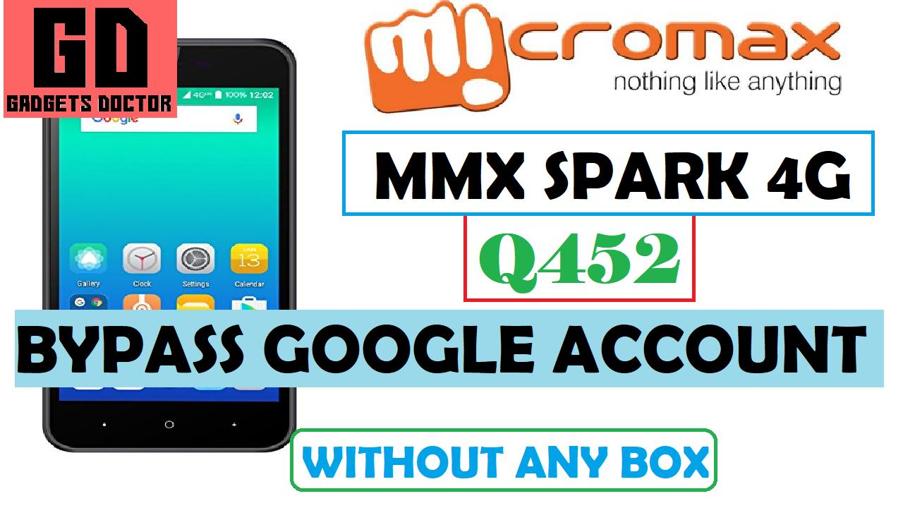 Micromax Spark 4G ( Q452 ) FRP