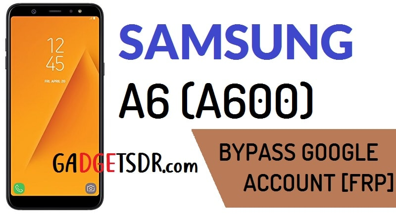 , Samsung A600F bypass google account, Samsung A600F bypass frp , Samsung sm-A600F bypass google account , Samsung A600F bypass frp,Galaxy A6 SM- A600G frp bypass, Flash galaxy A6, Flash galaxy A6 to unlock frp, Samsung A6+ SM-A600F frp bypass, Unlock frp Galaxy A6 Android 7.1.1 Bypass FRP galaxy A6, Bypass google account galaxy A6, Bypass google account galaxy A6 by odin, Bypass google account galaxy A6 by odin software