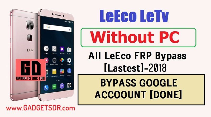 Bypass Google Account Leeco Le 2 X526,Bypass FRP Leeco Le 2 X526,Leeco FRP unlock,Leeco Le2 frp,Leeco X526 FRP bypass,Bypass FRP leeco,Bypass FRP Leeco Le 2Bypass FRP leeco X526,Leeco Le 2 FRP unlock,