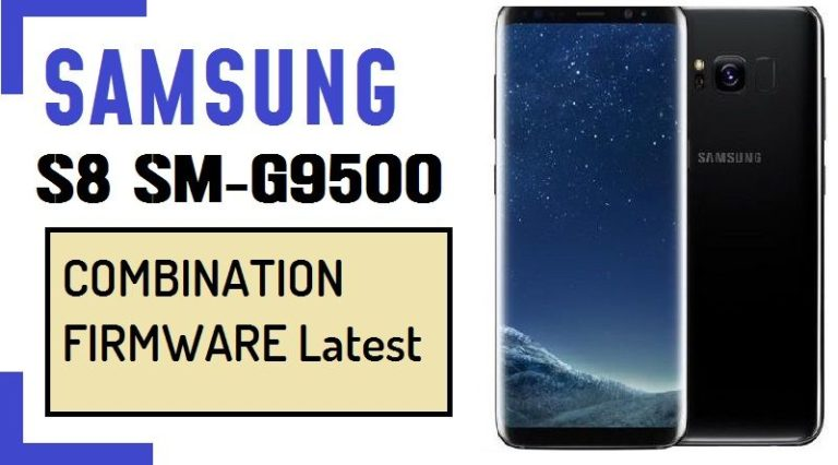 Samsung SM-G9500 ,Samsung Galaxy S8 combination file,Samsung Galaxy S8 combination firmware,Samsung Galaxy S8 combination Rom,Samsung Galaxy S8 factory binary ,Samsung SM-G9500,Samsung SM-G9500 combination rom,Samsung SM-G9500