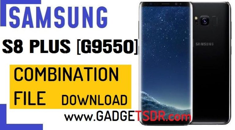 Samsung SM-G9550,Download Samsung Galaxy S8 Plus combination file,Samsung Galaxy S8+ combination firmware,Samsung Galaxy S8+ combination Rom,Samsung Galaxy S8+ factory binary,Samsung SM-G9550,Samsung SM-G9550 combination rom,Samsung SM-G9550,Samsung SM-G9550 combination rom
