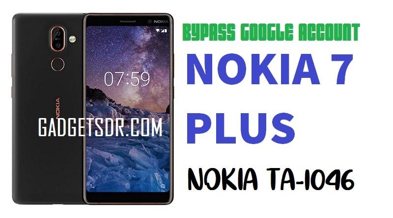 Bypass FRP Nokia 7 Plus,Bypass frp lock Nokia 7 Plus TA-1046, Bypass FRP lock Nokia Oreo,