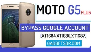 Moto G5 Plus FRP Files Download,Moto G5 Plus Bypass Google Account,Moto Android oreo bypass google Account,How to Bypass Google Account Moto G5 Plus, Remove FRP Moto G5 Plus,Remove Google Account Moto G5 Plus,Motorola Moto G5 Plus Bypass Google Account, Bypass FRP Moto XT1684,Bypass Google Account Moto XT1684,Bypass Google Account Moto XT1685,Bypass FRP Moto XT1684,Bypass Google Account Moto XT1687,Bypass FRP Moto XT1687,Unlock FRP Moto G5 Plus,