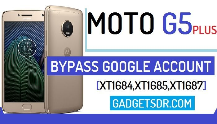 Bypass Google Account Moto G5 Plus (All)