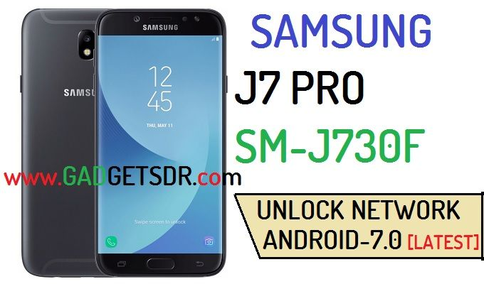 Root and Unlock Network Galaxy J7 Pro J730F