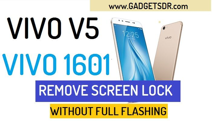 Remove Pattern Lock Vivo V5 (Vivo 1601)
