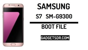 Download Samsung SM-G9300 Boot file,Samsung SM- G9300 boot file. ,Samsung SM- G9300 download boot file,Samsung G9300 download boot file,Samsung SM- G9300 download sboot file,Samsung S7 G9300 Boot file download,Samsung S7 Rev U2 boot file,Samsung G9300 U2 Boot file download,Download SAMSUNG J5 Pro SM-G9300 G9300ZCU2CRF5 boot file,Samsung S7 SM-G9300 Eng Boot File,SAMSUNG G9300 ENG Boot ,Samsung G9300 Boot file,G9300 Android 8.1.1 Boot File,