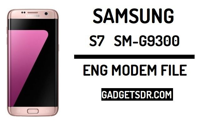 Download Samsung G9300 Modem file, Samsung S7 Modem file Download,Download Galaxy G9300 Modem,Galaxy S7 G9300 modem file download ,Download Samsung G9300 G9300ZCU2AQB1 Modem file,Download Samsung G9300 (U2) Modem file Download,Download Samsung S7 Modem file.Galaxy G9300 Modem file download for free. Repair Null IMEI in Samsung S7,Fix Null IMEI Samsung SM-G9300,Fix Unknown Baseband Problem Samsung SM-G9300,Samsung SM-G9300 Unknown baseband fix,