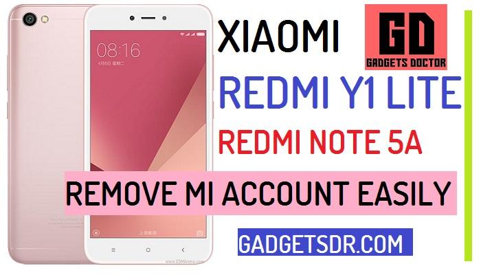Remove MI Account Redmi Y1 Lite and Note 5A