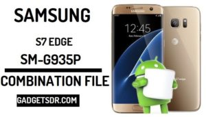 Samsung Galaxy S7 EDGE G935V Combination Firmware,Samsung Galaxy S7 EDGE FRP,G935V Combination File,G935V Combination Rom,Samsung G935V (U6) Combination File, Samsung G935V (U6) combination firmware, Samsung G935V (U6) Combination Rom