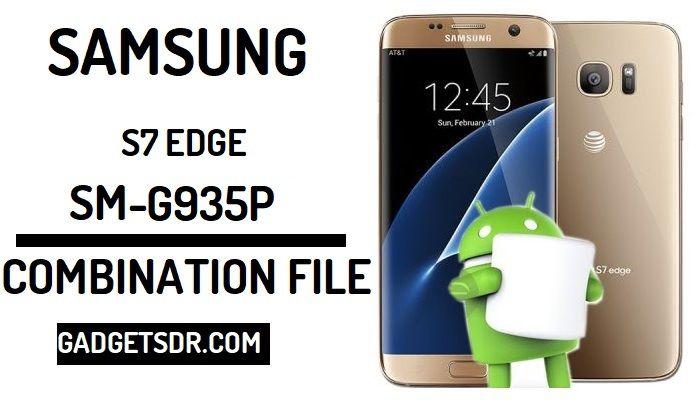Samsung Galaxy S7 EDGE G935V Combination Firmware,Samsung Galaxy S7 EDGE FRP,G935V Combination File,G935V Combination Rom,Samsung G935V (U6) Combination File, Samsung G935V (U6) combination firmware, Samsung G935V (U6) Combination Rom