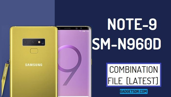 Samsung SM-N960D Combination file,Samsung SM-N960D Combination Firmware,Samsung SM-N960D Combination Rom,Download Samsung Galaxy Note 9 SM-N960D Combination File,Samsung Galaxy Note 9 SM-N960D Combination Rom,Samsung Galaxy Note 9 SM-N960D Combination Firmware,Samsung SM-N960D FRP File download,How to Bypass FRP Samsung SM-N960D,Bypass Google Account Samsung Galaxy Note 9 By Combination File,Samsung SM-N960D Combination File,
