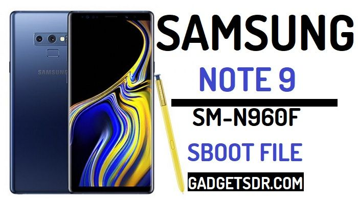 Samsung SM-N960F SBoot file Download, Download Samsung Galaxy SM-N960F SBoot File, Galaxy N960F Sboot File Download,Samsung N960F Boot file for remove FRP,Samsung Note 9 SBoot File Download,Samsung SM-N960F U1 SBoot file Download, Samsung SM-N960F U1 SBoot file download,Galaxy N960F FRP Files Download, Samsung N960F ADB file Download