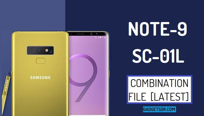 Samsung SC-01L Combination file,Samsung SC-01L Combination Firmware,Samsung SC-01L Combination Rom,Download Samsung Galaxy Note 9 SC-01L Combination File,Samsung Galaxy Note 9 SC-01L Combination Rom,Samsung Galaxy Note 9 SC-01L Combination Firmware,Samsung SC-01L FRP File download,How to Bypass FRP Samsung SC-01L,
