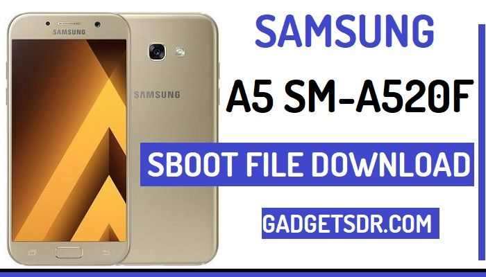 Samsung SM-A520F SBoot file Download, Download Samsung Galaxy SM-A520F SBoot File, Galaxy A520F Sboot File Download,Samsung A520F Boot file for remove FRP,Samsung A5 (2017) SBoot File Download,Samsung SM-A520F U4 SBoot file Download, Samsung SM-A520F U3 SBoot file download,Galaxy A520F FRP Files Download, Samsung A520F ADB file Download, Samsung A520F ADB enable file download,Samsung A520F USB Debugging file download, Samsung SM-A520F Boot file Download,Samsung A520F ADB File Download,Samsung A5 SBoot File Download,Samsung A5 (2017) SBoot file Download, Samsung A5 (2017) ADB file Download,