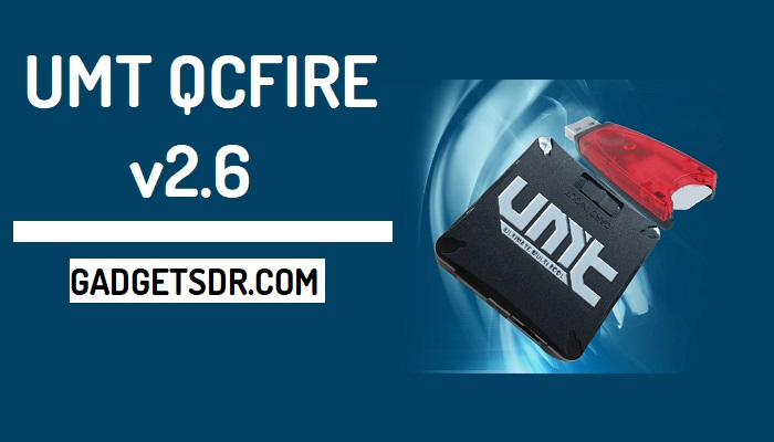 Download UMT Qcfire V2 6 Latest Setup