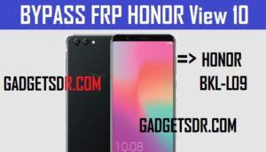 Bypass Honor BKL-L09 FRP,Honor BKL-L09 FRP Bypass,Bypass Google FRP Honor View 10,Honor View 10 FRP Bypass,Bypass Google Account Honor View 10,Honor View 10 Frp bypass (Android-8), Honor View 10 Bypass Google Account,Honor BKL-L09 Bypass Google Accont