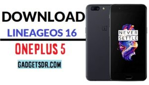 Android 9.0 Pie,LineageOS 16, LineageOS 16 on OnePlus 5,OnePlus 5
