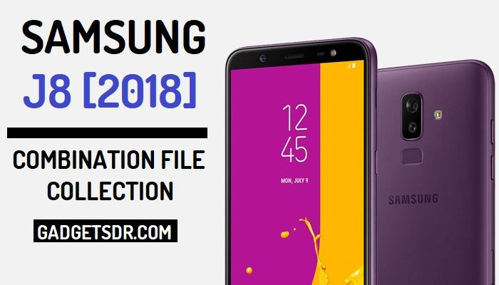 J8 2018 Combination ROM,Samsung Galaxy J8 2018 Combination File,J8 Combination File,Samsung J8 Combination Rom, J8 2018 Combination File, J8 Combination Rom,Samsung Galaxy J8 Combination Rom, Samsung Galaxy J8 2018 Combination Rom, Samsung Galaxy J8 2018 Combination Firmware,