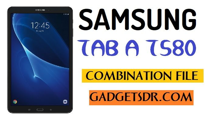 T580 Combination Firmware,T580 Combination Rom,T580 Combination file,T580 Combination,T580 Combination File,T580 Combination rom,T580 Combination firmware,SM- T580,Combination,File,Firmware,Rom,Bypass FRP Samsung T580,Samsung SM-T580 Combination file,Samsung SM-T580 Combination Rom,Samsung SM-T580 Combination Firmware,SM-T580 Combination file,SM-T580 Combination,SM- T580 Combination Rom,
