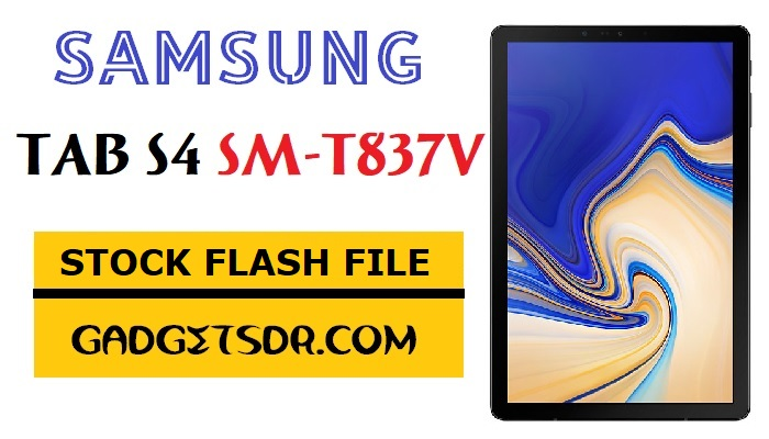 Samsung Tab S4 T837V Flash File,Samsung Tab S4 SM-T837V Flash File,Samsung Tab S4 SM-T837V Flash File,Samsung SM-T837V Flash File,Samsung SM-T837V Stock Firmware,Samsung SM-T837V Flash File,Tab S4 T837V Repair Firmware, T837V Repair Firmware,Samsung Galaxy Tab S4 T837V Repair Firmware,Samsung Tab S4 T837V Repair Firmware,Official ROM,