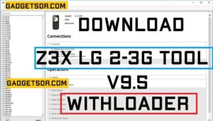Bypass FRP By LG Tool Free,Download LG Tool With Loader,Download Z3X 2-3G Tool V9.5,Flash Merlin By LG 2-3G Tool,How Run LG Tool,Run LG 2-3G Tool 9.5 Loader,Run LG Tool Without Box,Z3X LG 2-3G V9.5 With Loader,Z3X LG Tool Download Free,