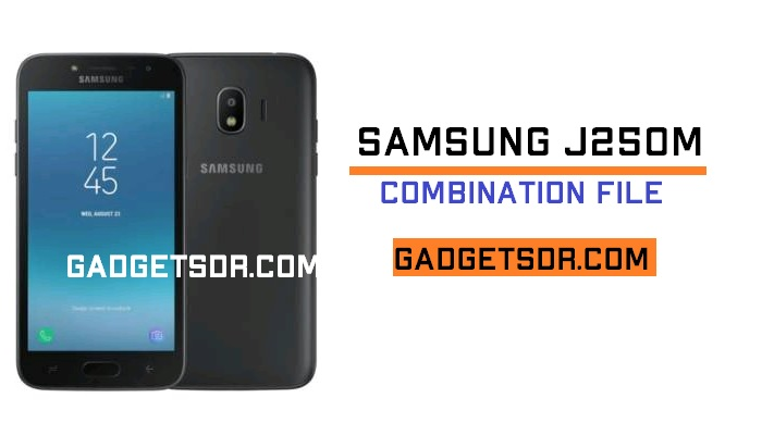 Samsung SM-J250M Combination File ROM (all) (Firmware ROM)