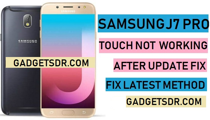 Fix J730F after update touch not working problem,Fix Samsung J7 Pro Touch Not Working After Update,Samsung SM-J730F Touch Not Working After Update,Samsung SM-J730G Touch Not Working After Update,J730F Touch Not Working Fix File,J730G Touch Not Working Fix File,