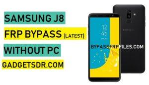 Bypass FRP Google Account Samsung J8,Bypass FRP Samsung Galaxy J8 Without PC,J810F FRP,J810Y FRP,J810G FRP,J8 FRP Bypass Without PC,Samsung J8 FRP Bypass Without PC,Samsung J8 FRP Unlock,Samsung J8 FRP Reset,Samsung J8 FRP Reset,Samsung J8 FRP FRP Remove,