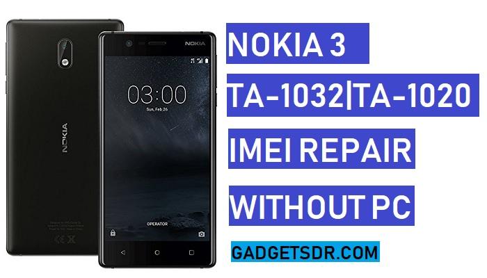 How to Repair IMEI Nokia 3,TA-1032 IMEI Repair,TA-1020 IMEI Repair,Nokia 3 Imer Repair Without Box,Nokia 3 Null IMEI Repair,Nokia 3 Null IMEI Repir,Nokia TA-1032 Null IMEI Repair,Nokia TA-1020 Null IMEI Repair,Nokia TA-1032 IMEI Repair,Nokia TA-1020 IMEI Repair,
