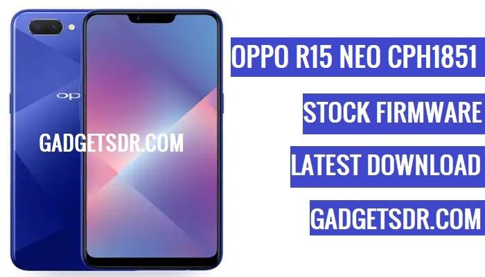 Oppo R15 Neo CPH1851 Flash File,Oppo R15 Neo CPH1851 Stock Firmware,Oppo R15 Neo CPH1851 firmware,Oppo R15 Neo CPH1851 Stock Rom,Oppo A5 CPH1809 Repair Firmware,