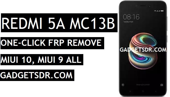 One Click Bypass FRP REDMI 5A MC13B,Unlock FRP REDMI 5A MC13B,One Click Unlock FRP REDMI 5A MC13B,FRP REDMI 5A MC13B,Unlock FRP REDMI 5A,Bypass FRP REDMI 5A MC13B,FRP REDMI 5A MIUI 10,Redmi 5A FRP Remove File,Redmi 5A frp Tool,Redmi 5A into EDL Mode,