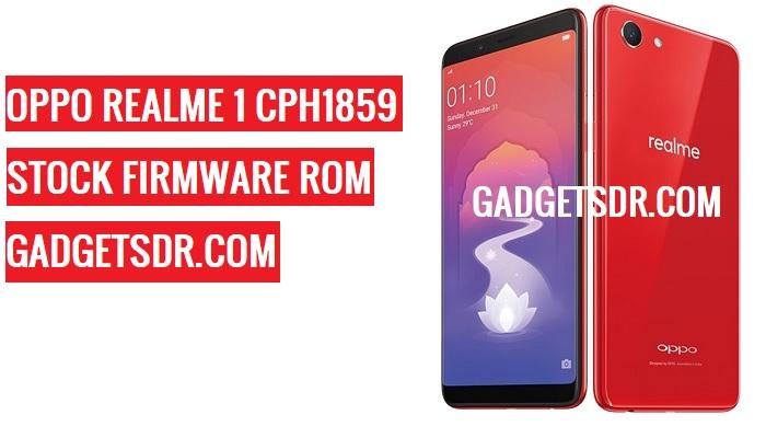 Realme 1 CPH1859 Flash File,Realme 1 CPH1859 Stock Firmware,Realme 1 CPH1859 firmware,Realme 1 CPH1859 Stock Rom,Oppo A5 CPH1809 Repair Firmware,