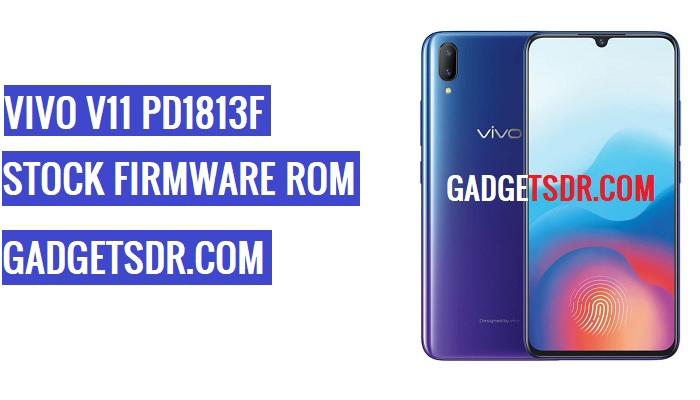 Vivo V11 PD1813F Flash File,Vivo V11 PD1813F Stock Firmware,Vivo V11 PD1813F firmware,Vivo V11 PD1813F Stock Rom,Vivo V11 PD1813F Repair Firmware,