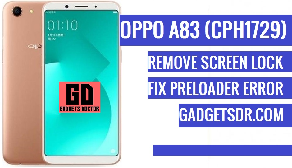 Remove Oppo A83 (CPH1729) Pattern lock, Password, Pin Lock