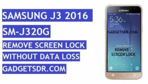 Remove screen lock Samsung SM-J320G,Remove Samsung Galaxy J3 2016 (SM-J320G) Pattern lock,remove screen lock samsung j3 2016 no loss data, remove screen lock samsung j3 2016 without lost data, remove screen lock samsung j320G no loss data, remove screen lock samsung j320G without lost data, unlock screen lock samsung j3 2016 without lost data