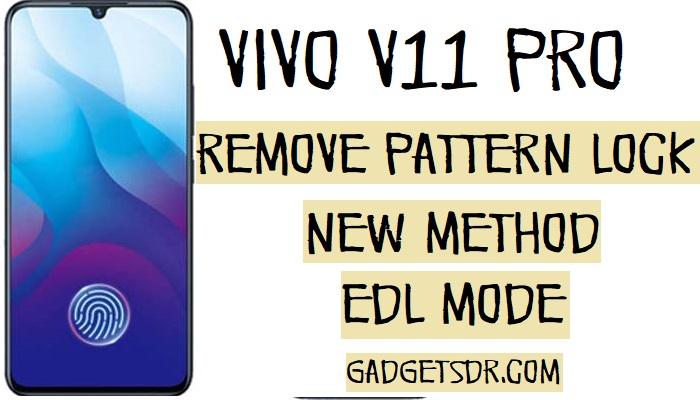 Remove V11 Pro Patten, Password, Pin Lock (Vivo 1804 Remove