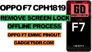 Oppo CPH1819 Pattern Remove, Oppo CPH1819 Remove password Offline, Oppo CPH1819 Remove process offline, Oppo CPH1819 Remove Screen Lock, Oppo F7 EDL Mode, Oppo F7 Pattern Remove Offline, Remove Oppo F7 Pattern, Remove Oppo F7 Pattern Lock