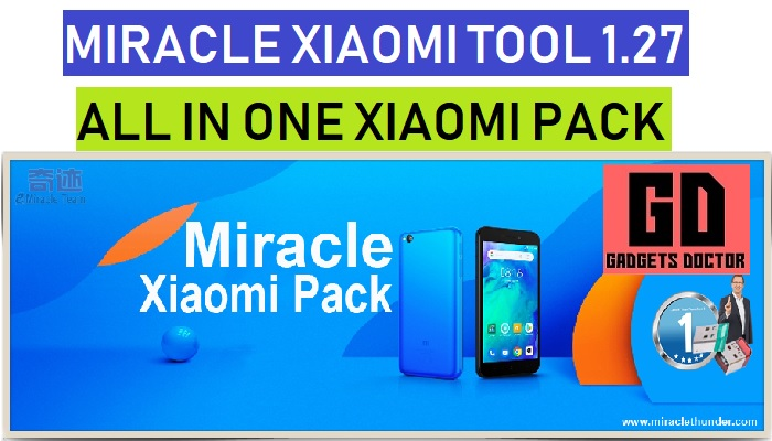 Miracle Xiaomi Tool 1 27 World's First MTK | Qualcomm - GSM