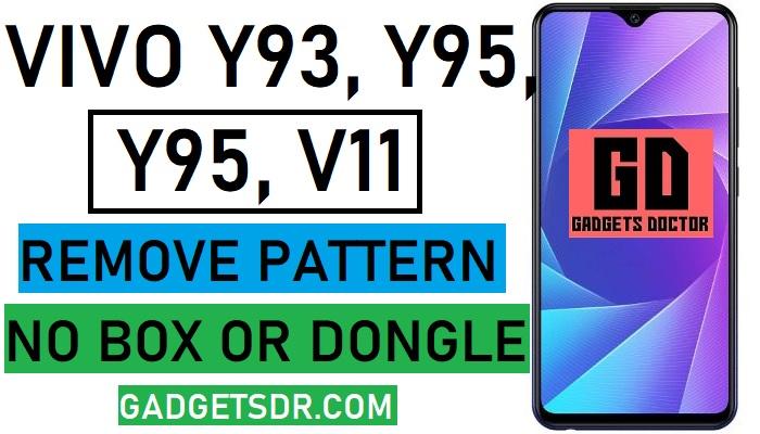 Remove Vivo Y95 Pattern (Qualcomm) Password, Pin lock - GSM