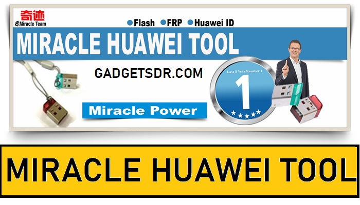 Miracle Huawei Tool V2.21 Latest Update Setup Free Download