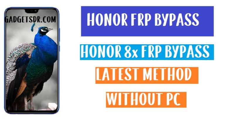 Honor 8x FRP Bypass - Unlock Google Account Android 9.0 emui 9.0