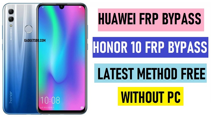 Huawei Honor 10 FRP Bypass (COL-L29) Latest Method 2020 - Without PC