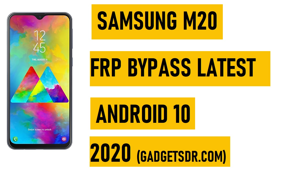 Samsung M20 FRP File Download (Android 10)