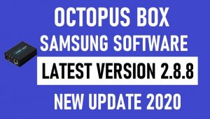 Octoplus Box Samsung Software Latest Version