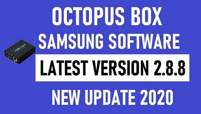 Octoplus Box Samsung Software Latest Version