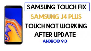 Samsung J4 Plus Touch Solution After Update (Android 9.0)| 2020